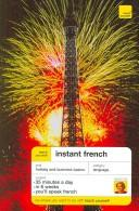 Teach Yourself Instant French (Teach Yourself Instant Courses)