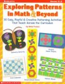 Exploring patterns in math & beyond by Betty Franco