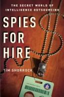 Spies for Hire by Tim Shorrock