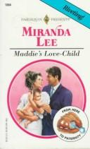 Maddie's Love - Child (From Here to Paternity) by Miranda Lee