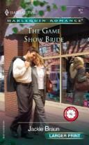 The Game Show Bride by Jackie Braun