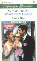 Wedding At Waverley Creek by Hart