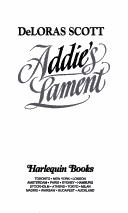 Addie's lament by DeLoras Scott, Prue Scott