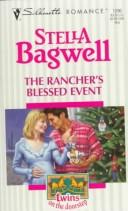 Rancher's Blessed Event (Twins On The Doorstep) by Stella Bagwell