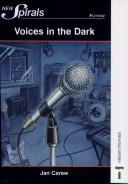 Voices in the Dark by Jan Carew