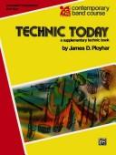 Technic Today Part 1 Auxiliary Percussion (Contemporary Band Course) by James Ployhar