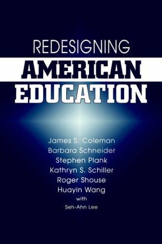 Redesigning American Education by Coleman