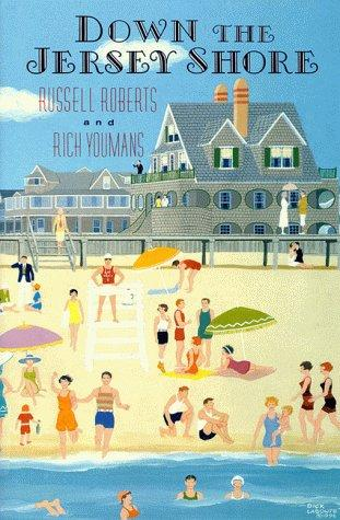 Down the Jersey Shore by Roberts, Russell