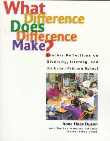 What difference does difference make? by Anne Haas Dyson