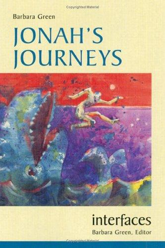 Jonah's journeys by Green, Barbara