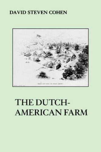 The Dutch-American Farm (The American Social Experience) by David S. Cohen