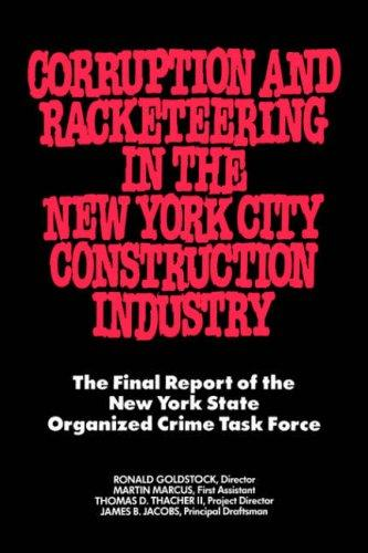 Corruption and racketeering in the New York City construction industry