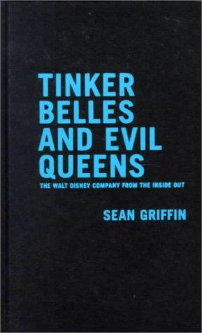 Tinker Belles and evil queens by Sean Griffin