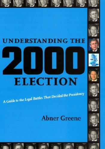 Understanding the 2000 Election