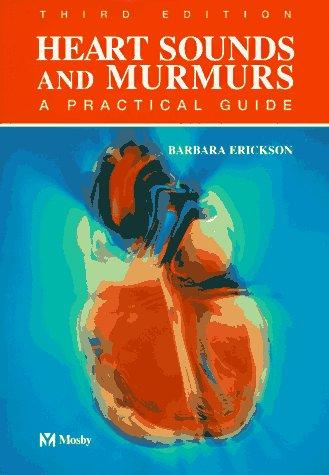Heart sounds and murmurs by Barbara Erickson