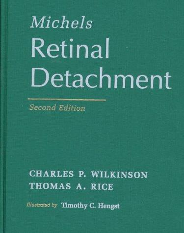 Michels Retinal Detachment by Thomas A. Rice, Charles P. Wilkinson