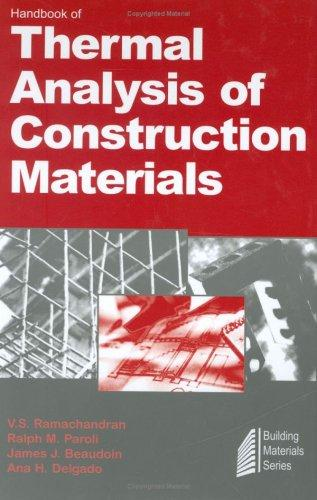 Handbook of thermal analysis of construction materials by