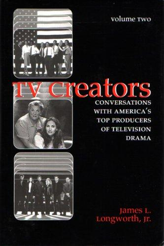 TV Creators by James L. Longworth