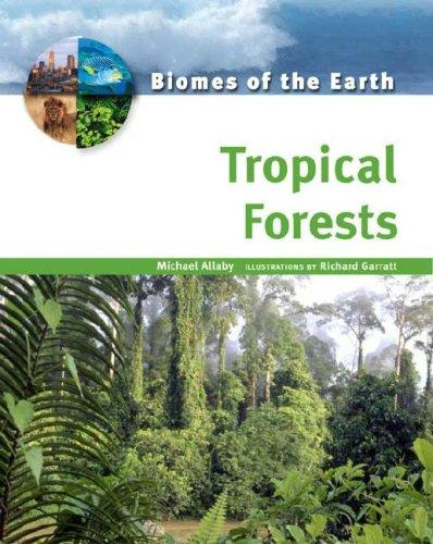 Tropical forests by Michael Allaby