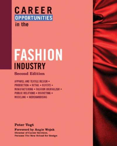 Career Opportunities in the Fashion Industry (Career Opportunities)