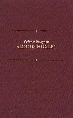 Critical Essays on Aldous Huxley (Critical Essays on British Literature) by Jerome Meckier